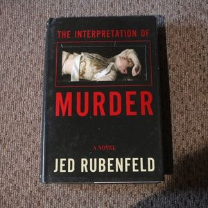 Jed Rubenfeld The Interpretation of Murder Book